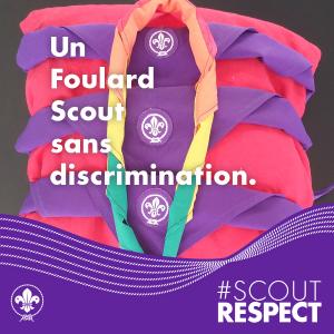 #ScoutRESPECT - Un foulard Scout sans discrimination