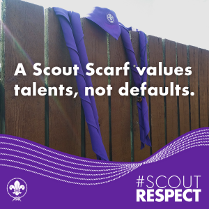 A Scout's Scarf Values Talents, Not Defaults